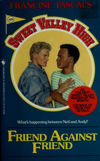 Friend Against Friend (Francine Pascal's Sweet Valley High #69) by Francine Pascal, James Mathewuse