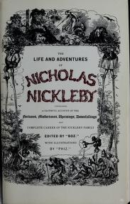 Cover of: The life and adventures of Nicholas Nickleby | Charles Dickens ; with an essay by Michael Slater.