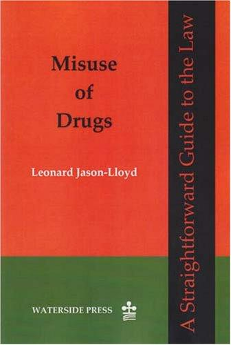Misuse of drugs by Leonard Jason-Lloyd