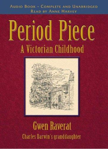 Period Piece by Gwendolen Mary Darwin Raverat