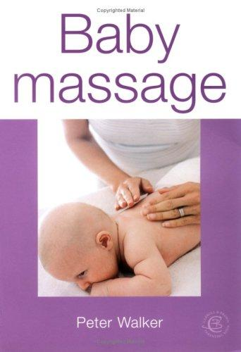 Baby Massage by Peter Walker