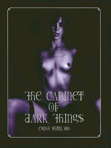 The Cabinet of Dark Things by China Hamilton