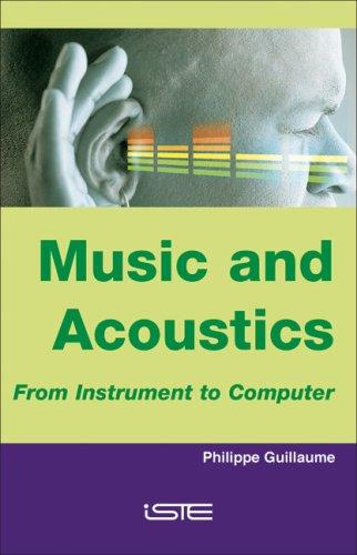 Music and Acoustics by Philippe Guillaume
