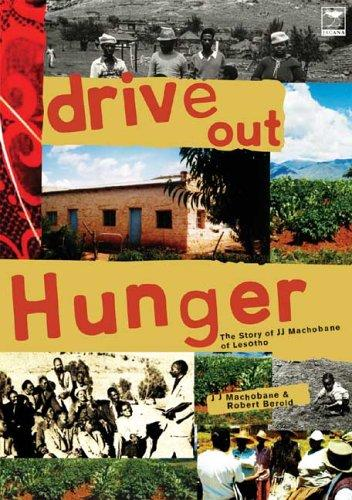 Drive out hunger by James Jacob Machobane