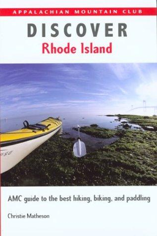 Discover Rhode Island by Christie Matheson