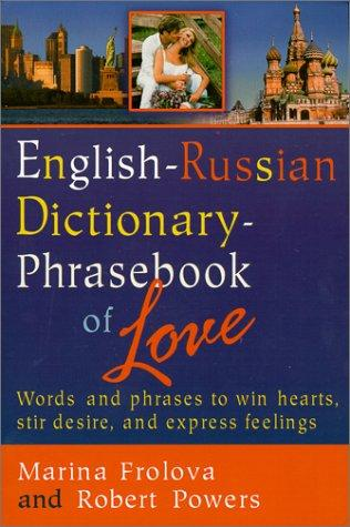 English-Russian dictionary-phrasebook of love by Marina Frolova