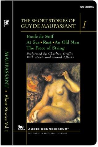 The Short Stories of Guy de Maupassant, Volume I by Guy de Maupassant