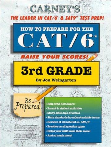 How to Prepare For the CAT/6 3rd Grade by Jon Weingarten
