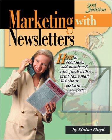 Marketing With Newsletters