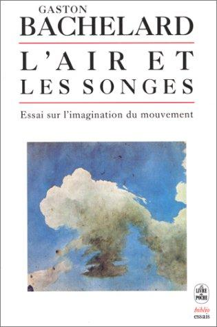 L'air et les songes  by Bachelard Gaston