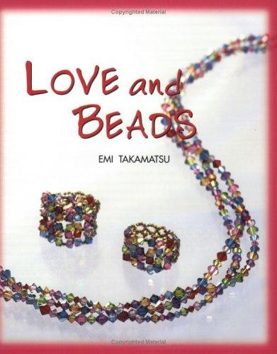Love and Beads by Emi Takamatsu