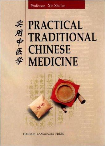 Practical Traditional Chinese Medicine by Xie Zhufan