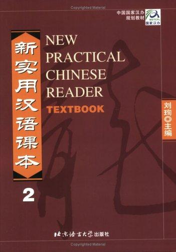 New Practical Chinese Reader, Textbook Vol. 2 by Liu Xun
