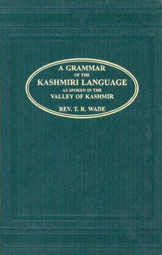 A Grammar of the Kashmiri Language by T.R. Wade