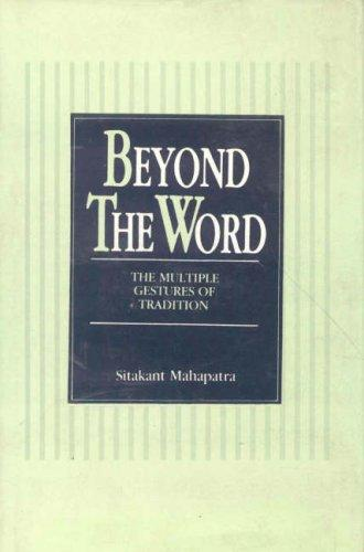 Beyond the word by Sitakant Mahapatra