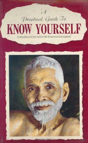 A practical guide to know yourself by Ramana Maharshi.
