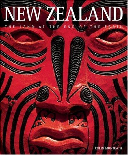 New Zealand (Exploring Countries of the Wor) by Colin Monteath