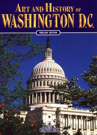 Art & History of Washington DC by Bruce R Smith