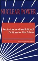 Nuclear Power by National Research Council.