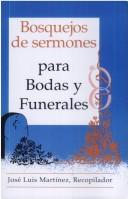 Bosquejos de Sermones by Jose Luis Martinez