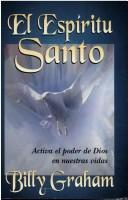 El Espiritu Santo/Holy Spirit by Graham, Billy