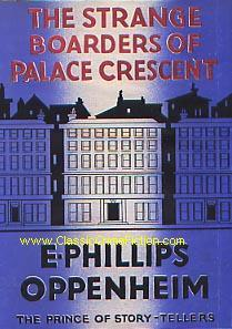 The strange boarders of Palace Crescent by E. Phillips Oppenheim