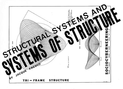 Structural Systems and Systems of Structure by Jacque Fresco