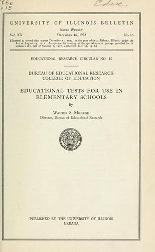 Educational tests for use in elementary schools by Walter Scott Monroe