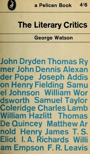 The literary critics by Watson, George