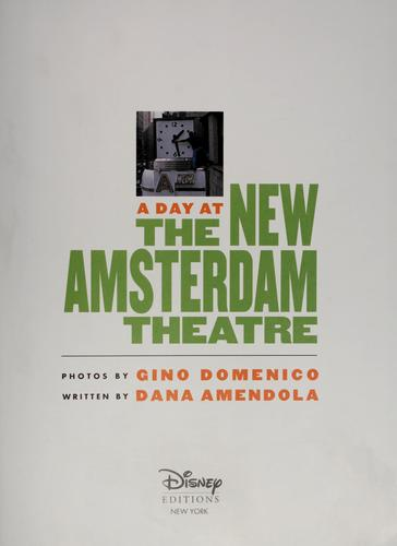 A day at The New Amsterdam Theatre by Dana Amdendola