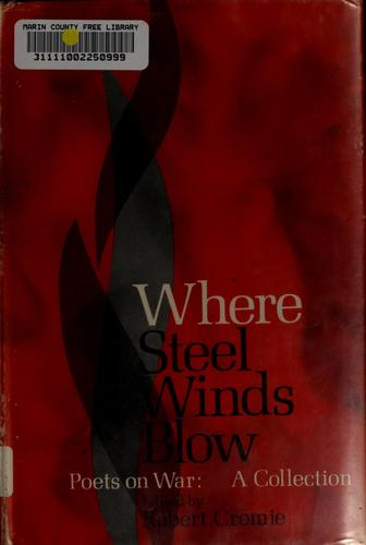 Where steel winds blow by Cromie, Robert