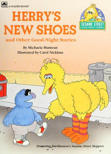 Herry's New Shoes (Sesame Street Good-Night Stories) by
