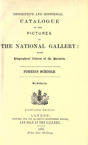 Descriptive and historical catalogue of the pictures in the National Gallery