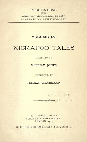 Kickapoo tales by Jones, William