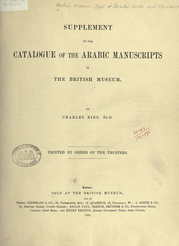 Supplement to the catalogue of the Arabic manuscripts in the British Museum by British Museum. Department of Oriental Printed Books and Manuscripts.