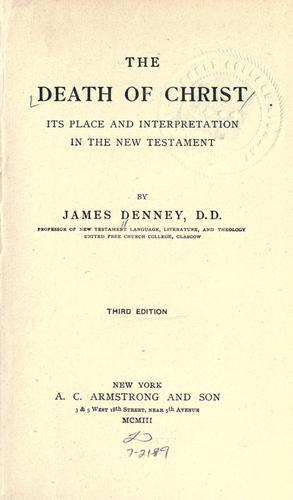 The death of Christ by James Denney