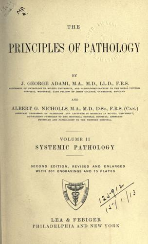 The principles of pathology by John George Adami