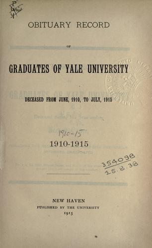 Obituary record of the graduates of the undergraduate schools, deceased 1860-70--1950/51. by Yale University