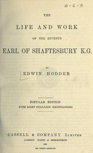 The life and work of the seventh Earl of Shaftesbury / by Edwin Hodder by Edwin Hodder