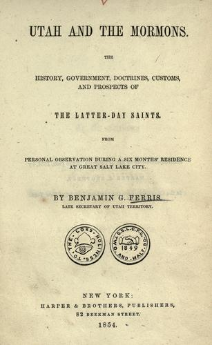Utah and the Mormons by Ferris, Benjamin G.
