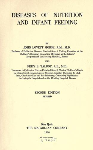 Diseases of nutrition and infant feeding by Morse, John Lovett