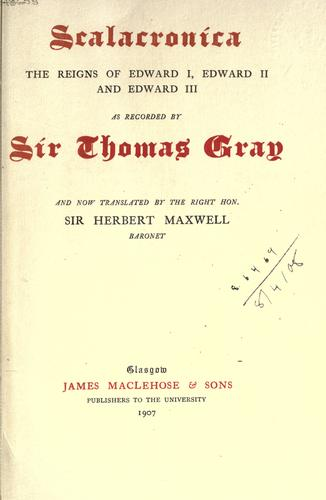 Scalacronica by Gray, Thomas Sir