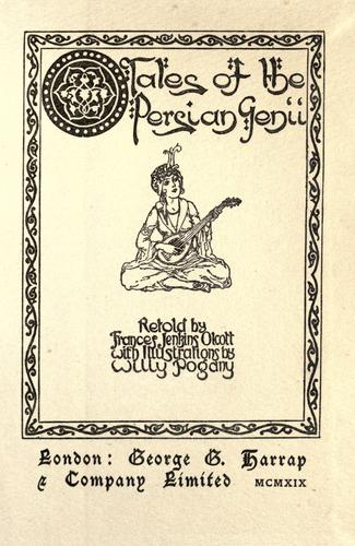 Tales of the Persian genii by Francis Jenkins Olcott
