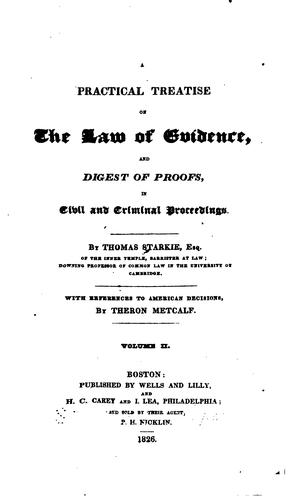 A practical treatise on the law of evidence by Starkie, Thomas