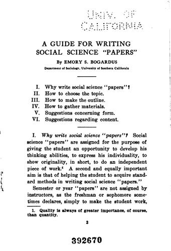 "A guide for writing social science ""papers"" by Emory Stephen Bogardus"
