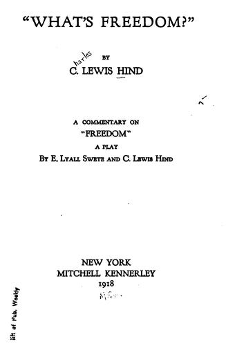 """What's freedom?"" by C. Lewis Hind"