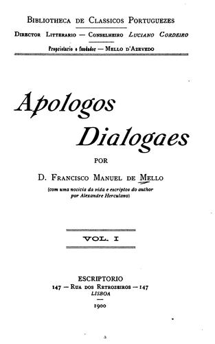 Apologos dialogaes by Mello, Francisco Manuel de