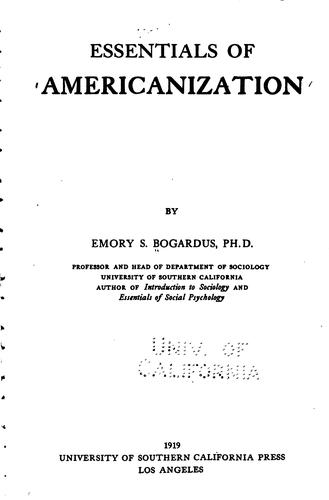 Essentials of Americanization by Emory Stephen Bogardus