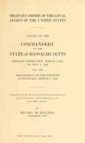 Military order of the loyal legion of the United States by Henry Munroe Rogers