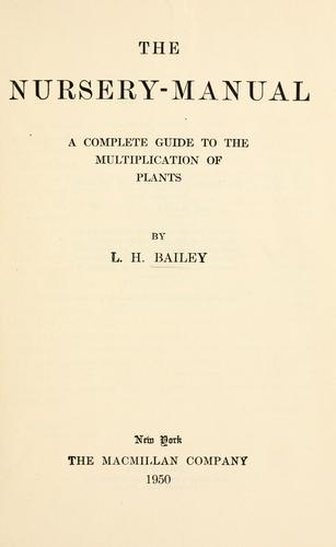 The nursery-manual by L. H. Bailey